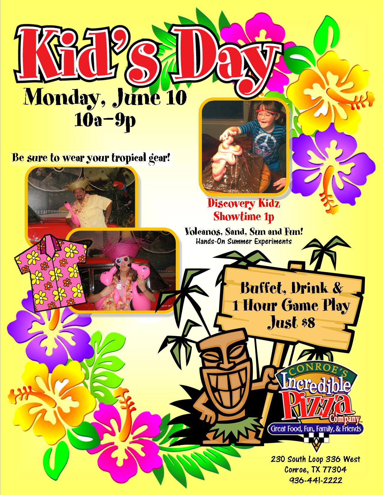 gather the kids and load up the car for a fun day at conroes incredible pizza were kicking off the summer with our annual luau party